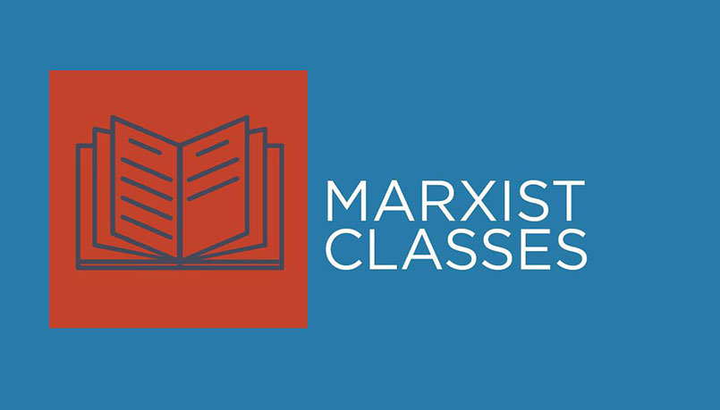 The Marxist Classes: Introduction to Marxist political economy